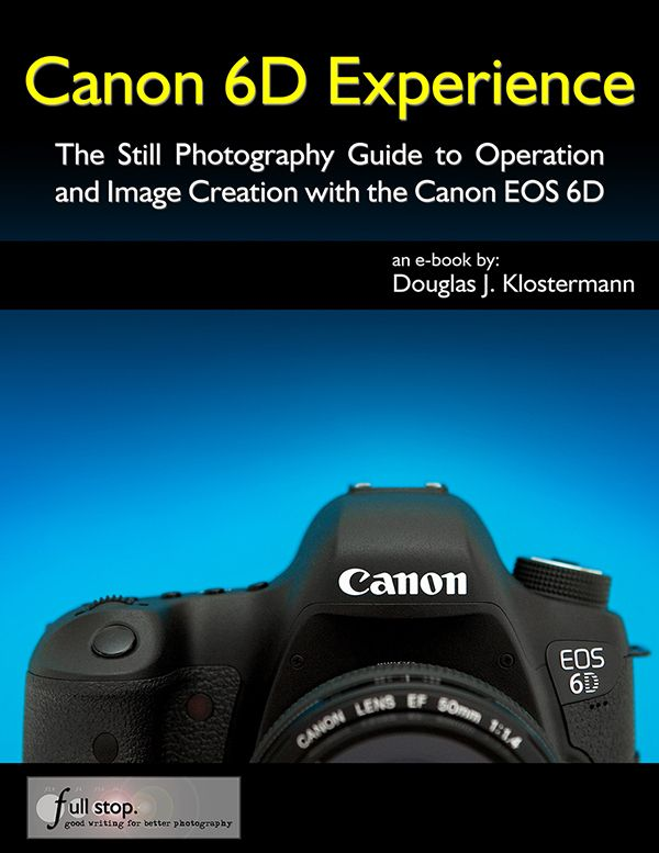 Canon 6D Experience Camera Guide - CMstore