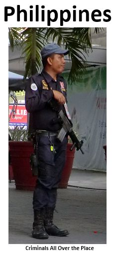 "Pick-pocketing is a BIG problem! Violent crime is high, and foreigners are usually the victims. Security ""officers"" (mostly smoking, picking their nose or staring at women) are on alert. Hahaha! A country, whose people chose an actor-politician (Joseph Estrada), convicted of corruption, first as their President, and meanwhile as Major of Manila - cannot be taken seriously! PS: Prostitution is illegal. How come that about 1,000,000 women officially work as prostitutes?"