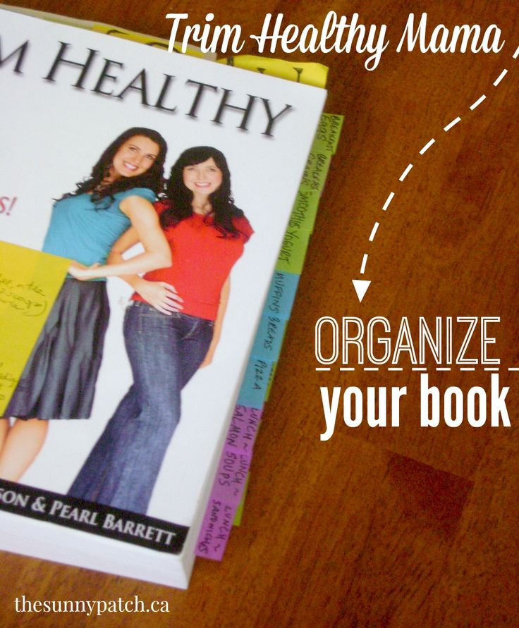 Needing some help with Trim Healthy Mama? This post details how to mark & tab your book for quick and easy use. Perfect for beginners!