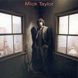 Mick Taylor (album) - Wikipedia, the free encyclopedia