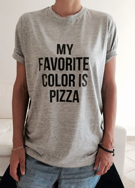 JAAA. My favorite color is pizza Tshirt gray Fashion funny slogan womens girls sassy cute top lazy relax