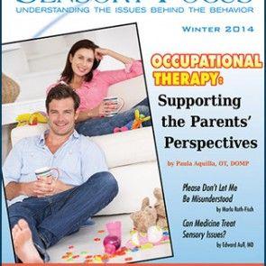Sensory Focus Magazine: Understanding the Issues Behind the Behavior - Winter 2014 #SensoryParenting #SPDMagazine #SpecialNeedsBlog