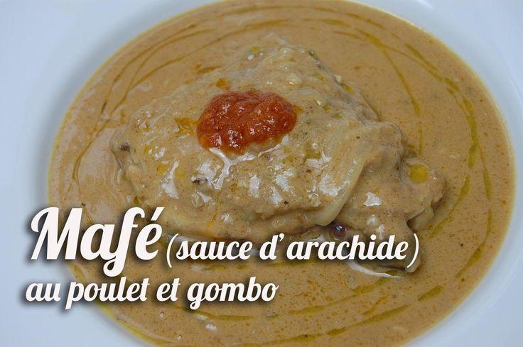Mafé(sauce d'arachide) au poulet et gombo