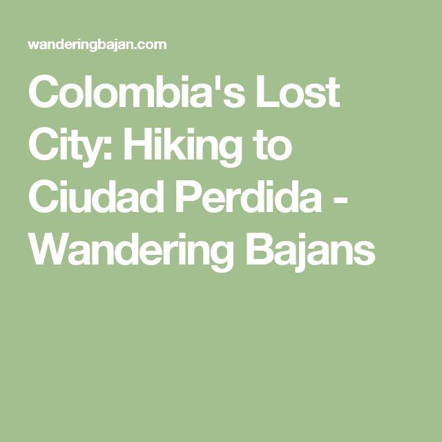 Colombia's Lost City: Hiking to Ciudad Perdida - Wandering Bajans
