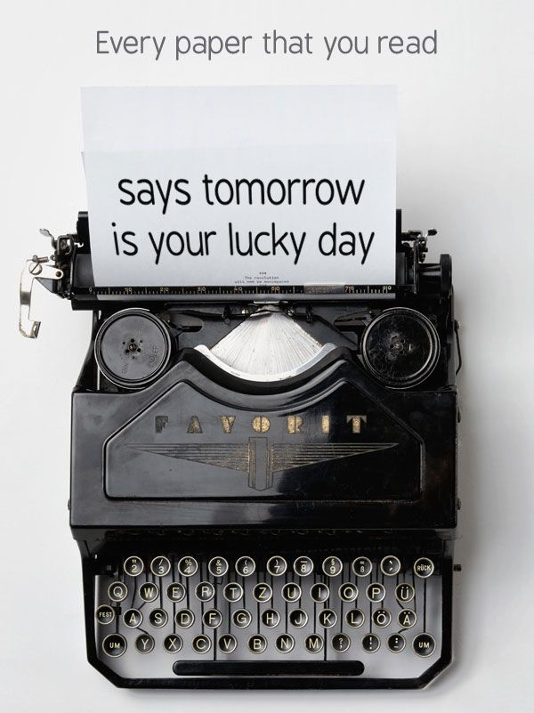 """Every paper that you read     says tomorrow's your lucky day  Blur – """"The universal"""""""