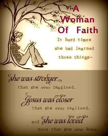 A woman of faith .