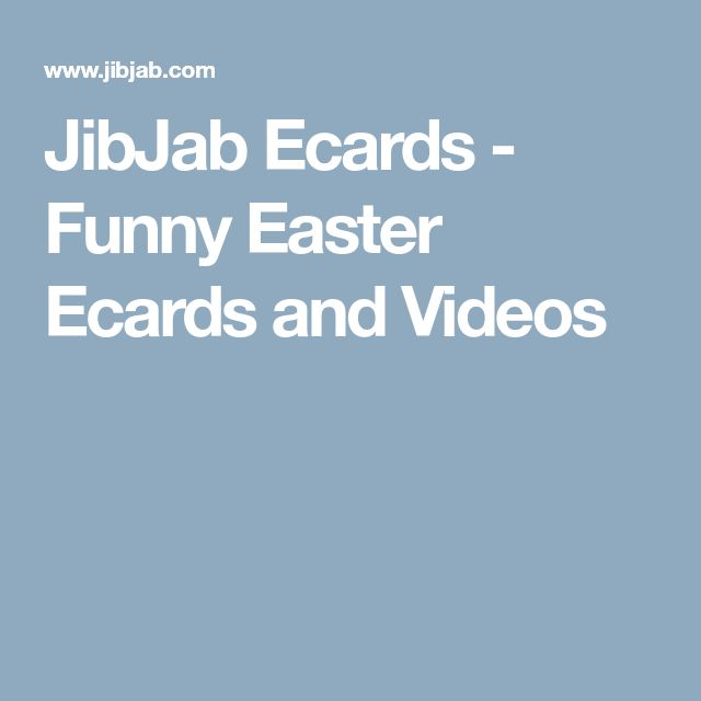 JibJab Ecards - Funny Easter Ecards and Videos