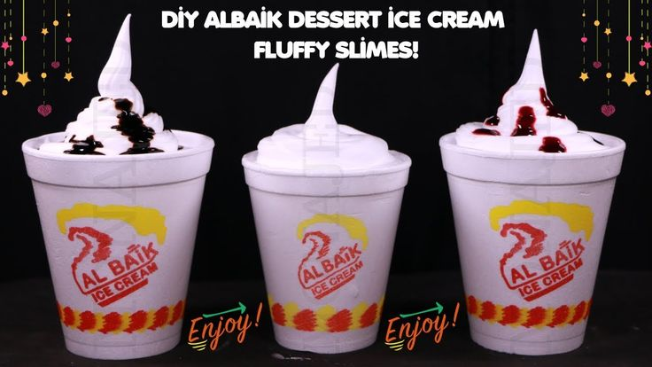 Albaik Dessert Ice Cream Fluffy Slimes Diy كيف تصنع البيك حلويات آيس Halal Snacks Dunkin Donuts Coffee Cup Ice Cream