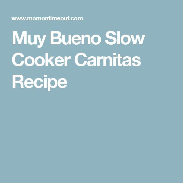 Muy Bueno Slow Cooker Carnitas Recipe