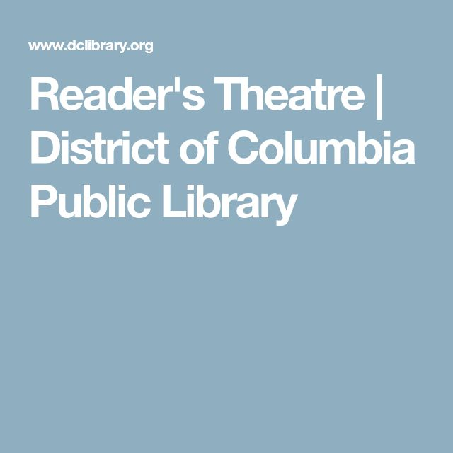 Reader's Theatre | District of Columbia Public Library