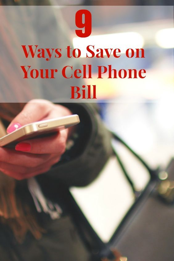 9 Ways to Save on Your Cell Phone Bill