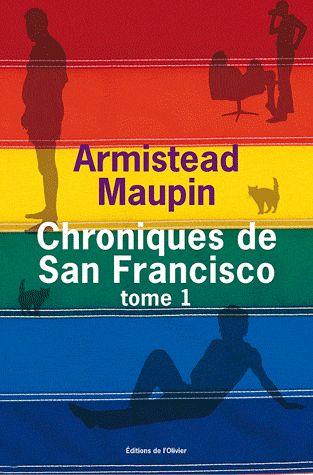 Chroniques de San Francisco Tome 1 - Armistead Maupin