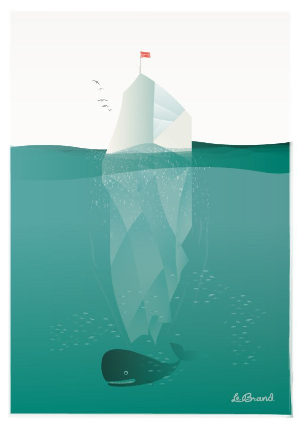 "Tip of the iceberg    Inspirational poster for Le Brand: ""KISS"". Illustration by Anders Persson, Le Brand"