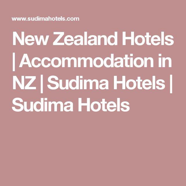 New Zealand Hotels   Accommodation in NZ   Sudima Hotels   Sudima Hotels