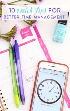 10 Quick Tips for Better Time Management - MichellePhan.com – MichellePhan.com