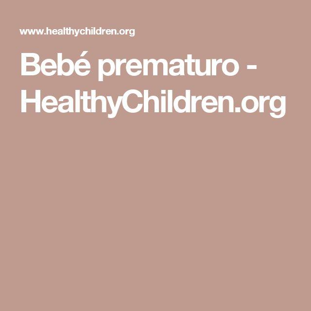 Bebé prematuro - HealthyChildren.org