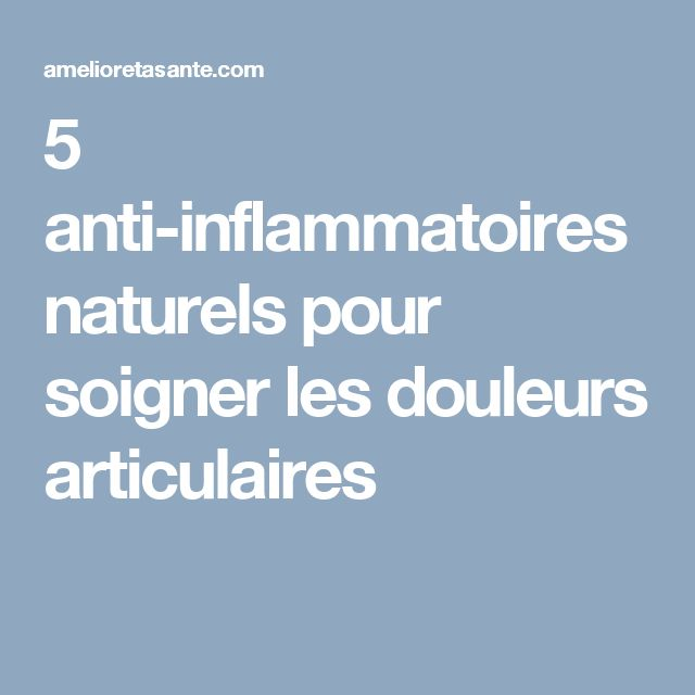17 best ideas about anti inflammatoire naturel on pinterest patch anti inflammatoire curcuma. Black Bedroom Furniture Sets. Home Design Ideas