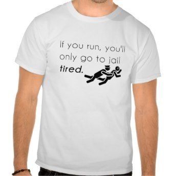 Cops Jokes Shirts, #cops humor Tshirts