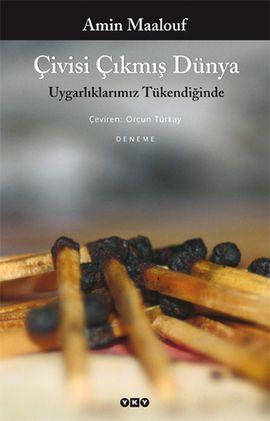 civisi cikmis dunya - amin maalouf - yapi kredi yayinlari  http://www.idefix.com/kitap/civisi-cikmis-dunya-amin-maalouf/tanim.asp