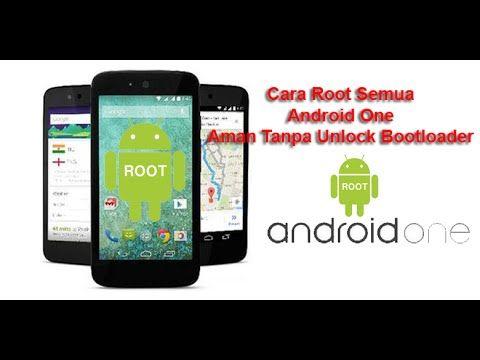 Cara Mudah Root Android One Aman Tanpa Unlock Bootloader