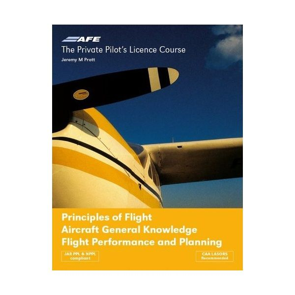 Private Pilot Licence 4 - Principles of Flight