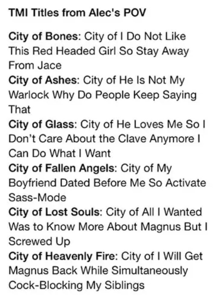 City of bones is wrong before jace it should say my. Because Jace was Alec's.