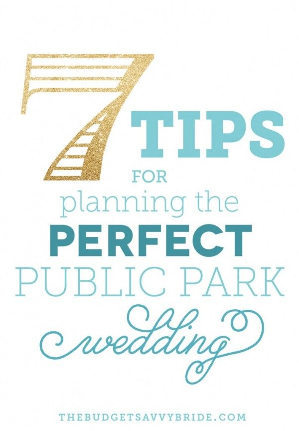 7 Tips For Planning The Perfect Public Park Wedding
