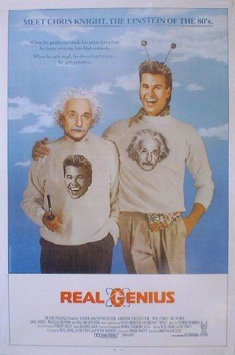 Real Genius (1985) this movie will always remind me of my big brother.