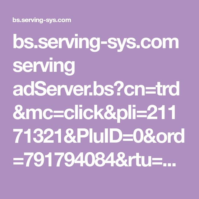 bs.serving-sys.com serving adServer.bs?cn=trd&mc=click&pli=21171321&PluID=0&ord=791794084&rtu=http: