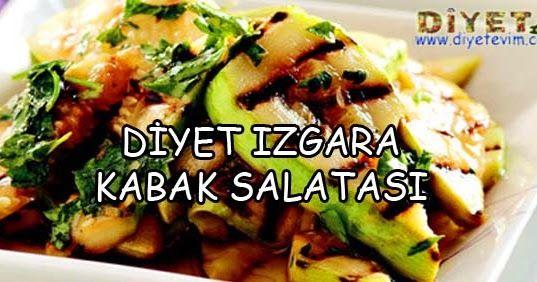 Izgara Kabak Salatası - 110 Kalori | Sağlıklı Zayıfla Mutlu Kal