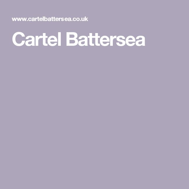 Cartel Battersea