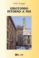 GIROTONDO INTORNO A NOI - Nadia Mareggio