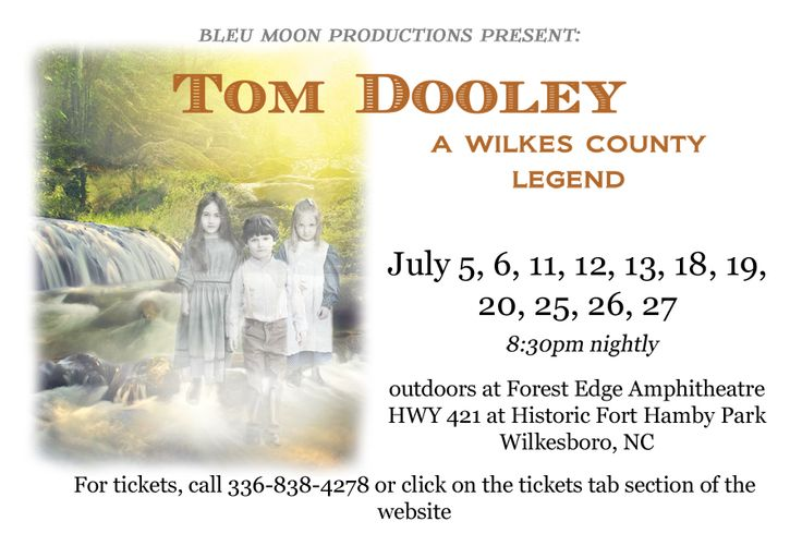 ~Tom Dooley - A Wilkes County Legend~