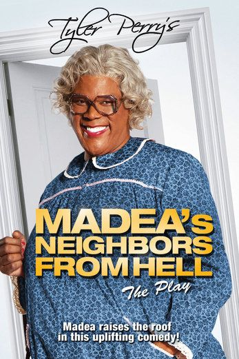Tyler Perry's Madea's Neighbors from Hell: The Play...: Tyler Perry's Madea's Neighbors from Hell: The Play - Tyler Perry | Comedy… #Comedy
