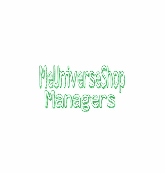 #Managers send your resume at webmaster@me-universe-shop.org and visit our website: MeUniverseShop