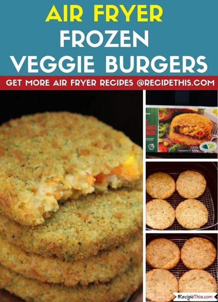 Air Fryer Frozen Veggie Burgers Recipe Frozen veggie