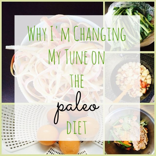 Why I'm Changing My Tune on the #Paleo Diet