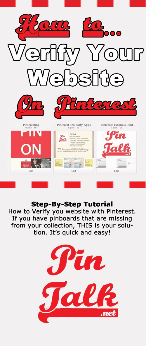 Disappearing #Pinterest Boards? Get them back! Check out our tutorial On Pinterest Verification http://pintalk.net/    #Pinterest Tutorial - Pinterest Help - website Verfication (repinned by @ricardollera)
