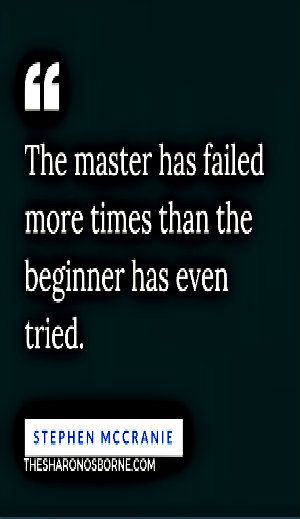 Quote - The-master-has-failed-more-times-than-the-beginner-has-even-tried…