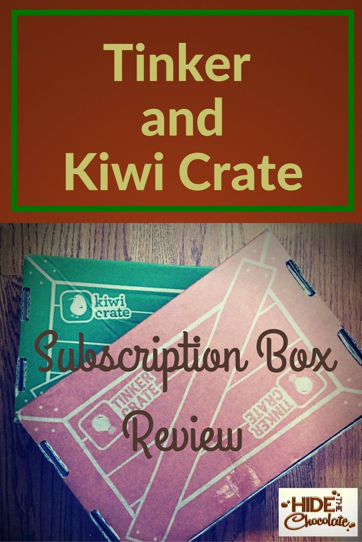 Wy kiwi & Coop tinker for birthdays 2017; Tinker Crate and Kiwi Crate Review