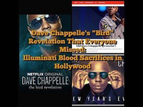 "Dave Chappelle's ""Bird"" Revelation That Everyone Missed: Illuminati Blood Sacrifices in Hollywood - YouTube"