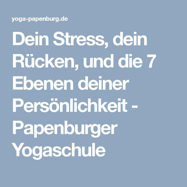 Dein Stress, dein Rücken, und die 7 Ebenen deiner Persönlichkeit - Papenburger Yogaschule