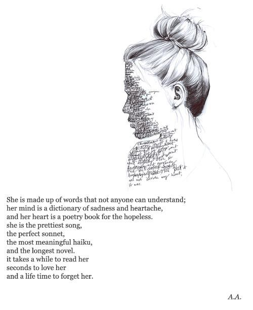 --it takes a while to read her, seconds to understand her, and a life time to forget her--