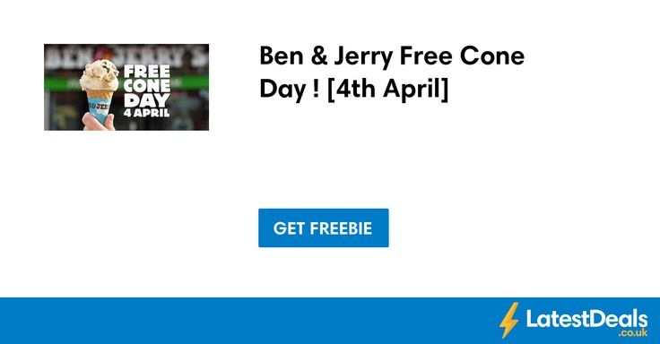Ben & Jerry Free Cone Day ! [4th April]