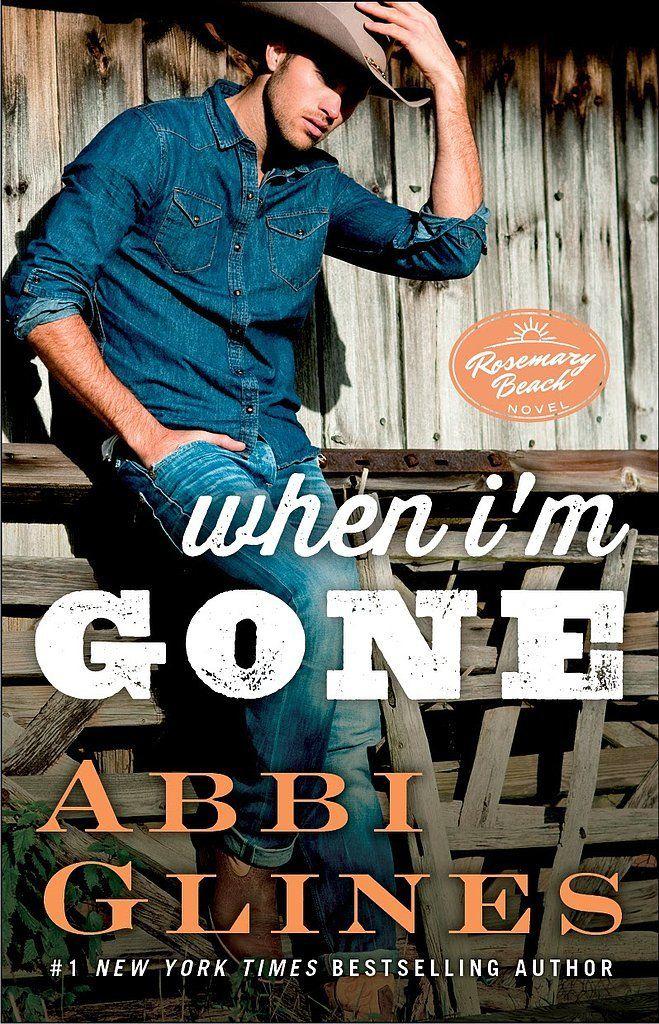 When I'm Gone - Abbi Glines