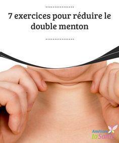 7 exercices pour #réduire le double menton Si vous ne souhaitez pas avoir recours à la chirurgie pour #éliminer votre double #menton, ayez recours à des #exercices simples.