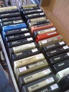 8 track tapes -- my parents had an 8-track player inside a cabinet that they used as a piece of furniture in our living room