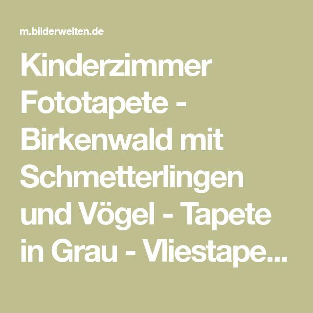 Kinderzimmer Fototapete - Birkenwald mit Schmetterlingen und Vögel - Tapete in Grau - Vliestapete Breit
