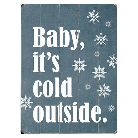 Baby It's Cold Outside Wall Decor