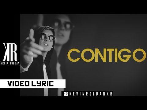 Kevin Roldan - CONTIGO (Lyrics Video) (@kevinroldankr) - YouTube